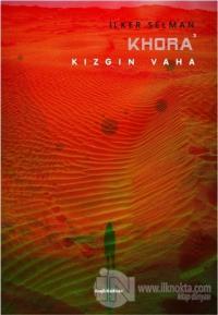 Khora - Kızgın Vaha