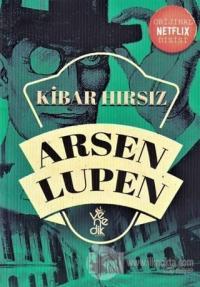 Kibar Hırsız - Arsen Lüpen Maurice Leblanc