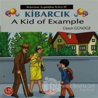 Kibarcık A Kid Of Example