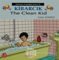 Kibarcık The Clean Kid