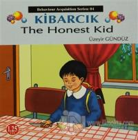 Kibarcık The Honest Kid