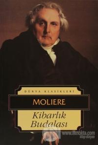 Kibarlık Budalası %10 indirimli Jean-Baptiste Poquelin Moliere