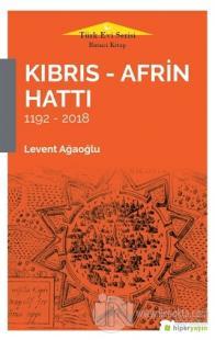 Kıbrıs - Afrin Hattı 1192 - 2018