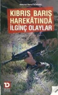 Kıbrıs Barış Harekatında İlginç Olaylar