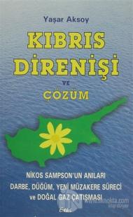 Kıbrıs Direnişi ve Çözüm