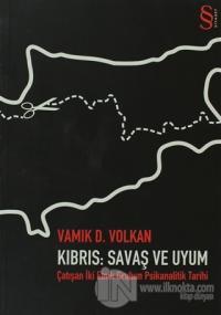 Kıbrıs: Savaş ve Uyum