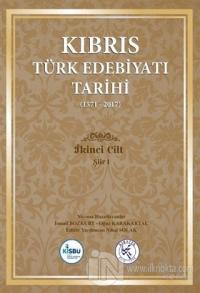 Kıbrıs Türk Edebiyatı Tarihi 2.Cilt (1571 - 2017) (Ciltli) İsmail Bozk