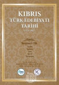 Kıbrıs Türk Edebiyatı Tarihi 5.Cilt (1571 - 2017) (Ciltli)
