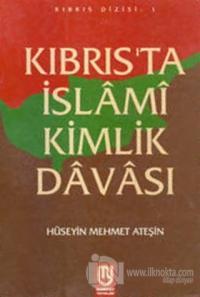 Kıbrıs'ta İslami Kimlik Davası