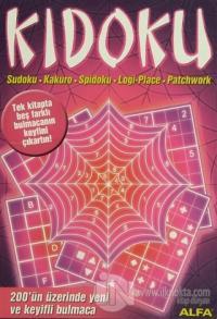 Kidoku Sudoku, Kakuro, Spidoku, Logi - Place, Patchwork