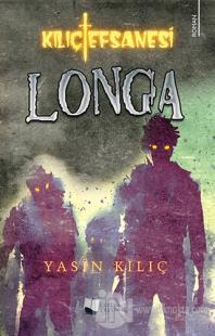 Kılıç Efsanesi - Longa