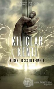 Kılıçlar Kenti %38 indirimli Robert Jackson Bennett