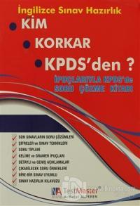 Kim Korkar KPDS'den? İpuçlarıyla KPDS'de Soru Çözme Kitabı