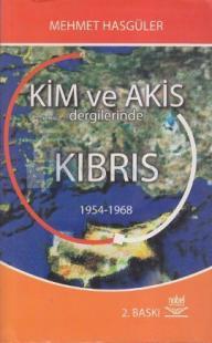 Kimin Adası ? Kıbrıs'ın Akisi 1954 - 1968