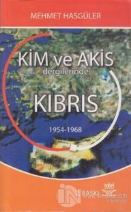 Kim ve Akis Dergilerinde Kıbrıs 1954 - 1968