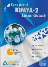 Kimya 2 Konu Özetli Tamamı Çözümlü Soru Bankası