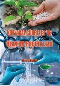 Kimyasal Gübreler ve Üretim Reçeteleri