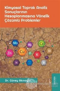 Kimyasal Toprak Analiz Sonuçlarının Hesaplanmasına Yönelik Çözümlü Problemler