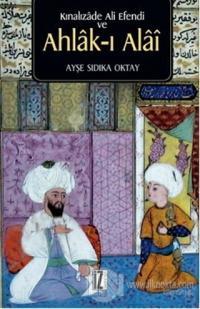 Kınalızade Ali Efendi ve Ahlak-ı Alai