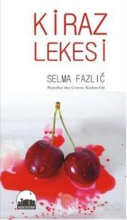 Kiraz Lekesi %20 indirimli Selma Fazlic