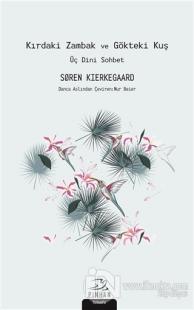 Kırdaki Zambak ve Gökteki Kuş Soren Kierkegaard