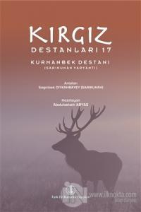 Kırgız Destanları 17 Abdulselam Arvas