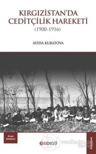 Kırgızistan'da Ceditçilik Hareketi (1900 - 1916) %20 indirimli Ayida K