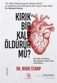 Kırık Bir Kalp Öldürür Mü?
