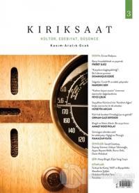 Kırık Saat Kültür, Edebiyat, Düşünce Dergisi Sayı: 3 Kasım-Aralık-Ocak