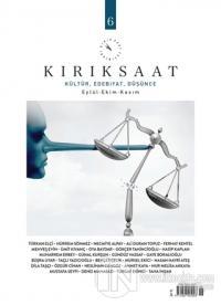 Kırık Saat Kültür, Edebiyat ve Düşünce Dergisi Sayı: 6 Eylül-Ekim-Kası