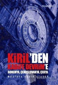 Kiril'den Kadife Devrim'e