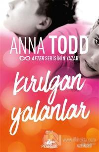 Kırılgan Yalanlar %25 indirimli Anna Todd