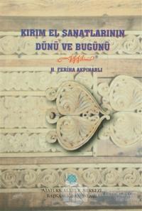 Kırım El Sanatlarının Dünü ve Bugünü