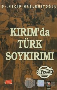 Kırım'da Türk Soykırımı