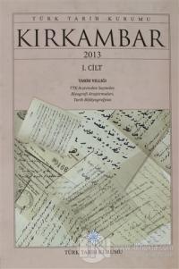 Kırkambar 2013 Tarih Yıllığı Cilt 1 (Ciltli)