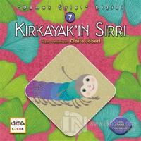 Kırkayak'ın Sırrı - Demek Öyle! Dizisi 7