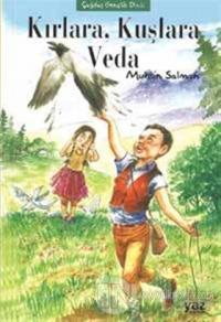 Kırlara, Kuşlara Veda