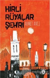 Kirli Rüyalar Şehri