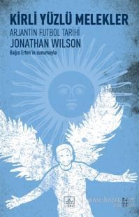 Kirli Yüzlü Melekler %40 indirimli Jonathan Wilson