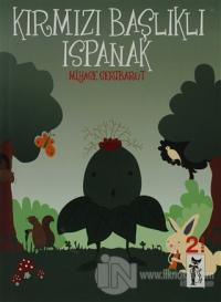 Kırmızı Başlıklı Ispanak