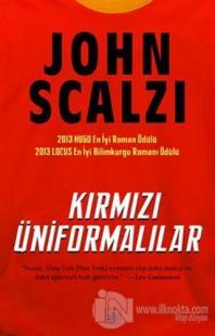Kırmızı Üniformalılar %40 indirimli John Scalzi
