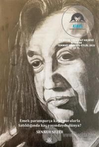 Kirpi Üç Aylık Edebiyat ve Düşün Dergisi Sayı: 06 Temmuz-Ağustos-Eylül