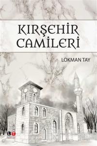 Kırşehir Camileri Lokman Tay