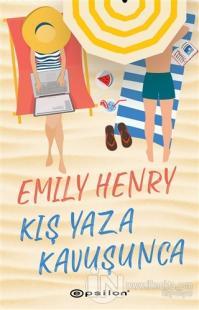Kış Yaza Kavuşunca Emily Henry