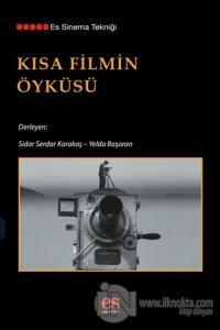 Kısa Filmin Öyküsü