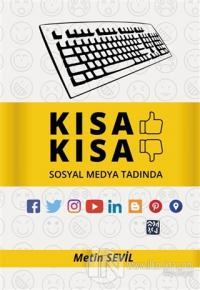 Kısa Kısa - Sosyal Medya Tadında Metin Sevil