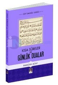Kısa Sureler ve Günlük Dualar %10 indirimli Ramazan Altay