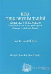 Kısa Türk Devrim Tarihi (Kurtuluş ve Kuruluş)
