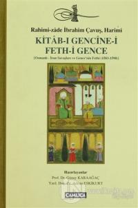 Kitab-ı Gencine-i Feth-i Gence (Ciltli)