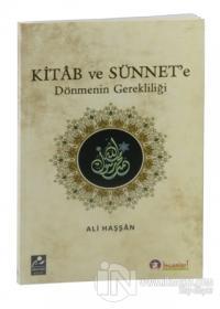 Kitab ve Sünnet'e Dönmenin Gerekliliği
